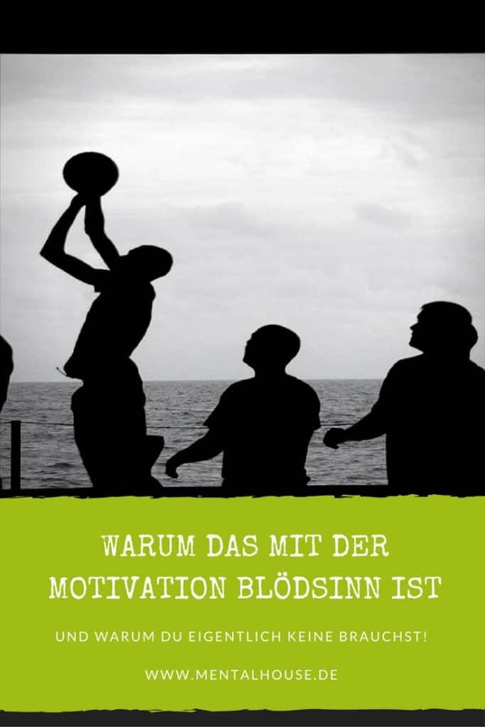 Du brauchst keine Motivation- du musst nur wissen, wie du tickst