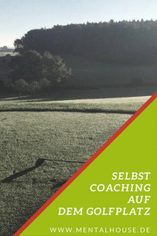 Selbstcoaching auf dem Golfplatz