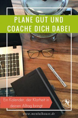 Wie Du Deine Woche mit Klarheit planst und Dich selbst dabei coachst