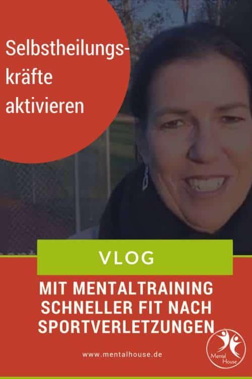 VLOG-Selbstheilungskräfte mit Mentaltechniken aktivieren