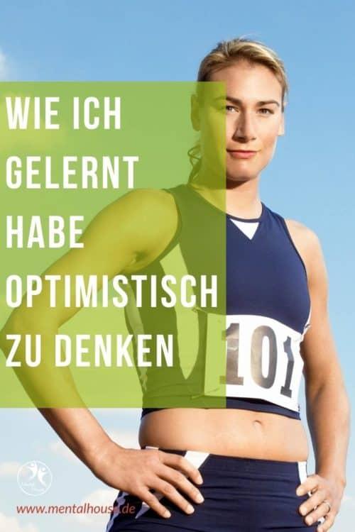 Optimistisch denken und einfacher leben?